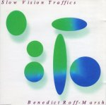 Slow Vision Traffics