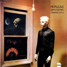 Gary Numan - Replicas