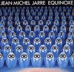 Jarre - Equinoxe
