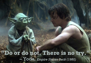 Yoda -  Do or Do Not