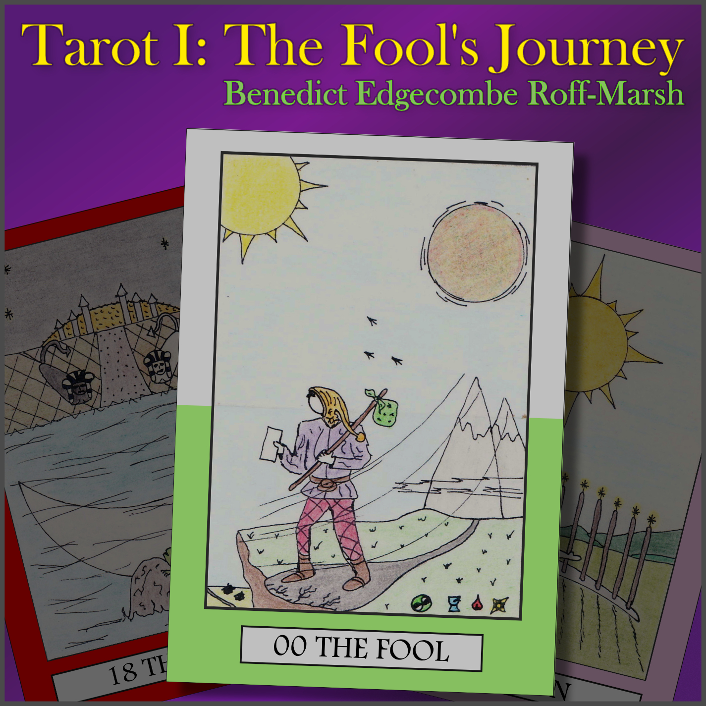 Tarot I : The Fool's Journey